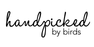 handpicked by birds